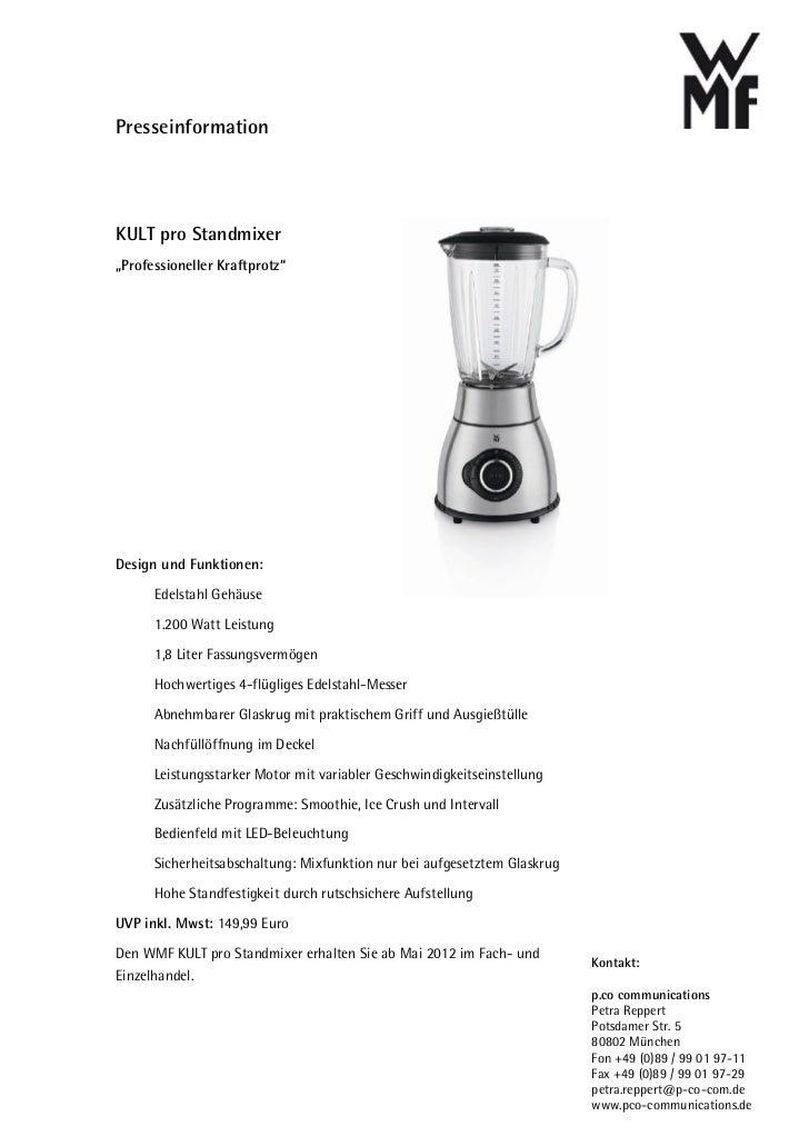 """PresseinformationKULT pro Standmixer""""Professioneller Kraftprotz""""Design und Funktionen:      Edelstahl Gehäuse      1.200 W..."""