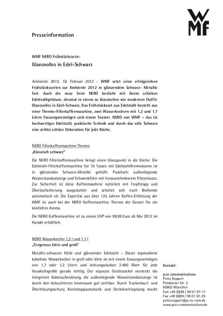 PresseinformationWMF NERO Frühstücksserie:Glanzvolles in Edel-SchwarzAmbiente 2012, 10. Februar 2012 – WMF setzt seine erf...