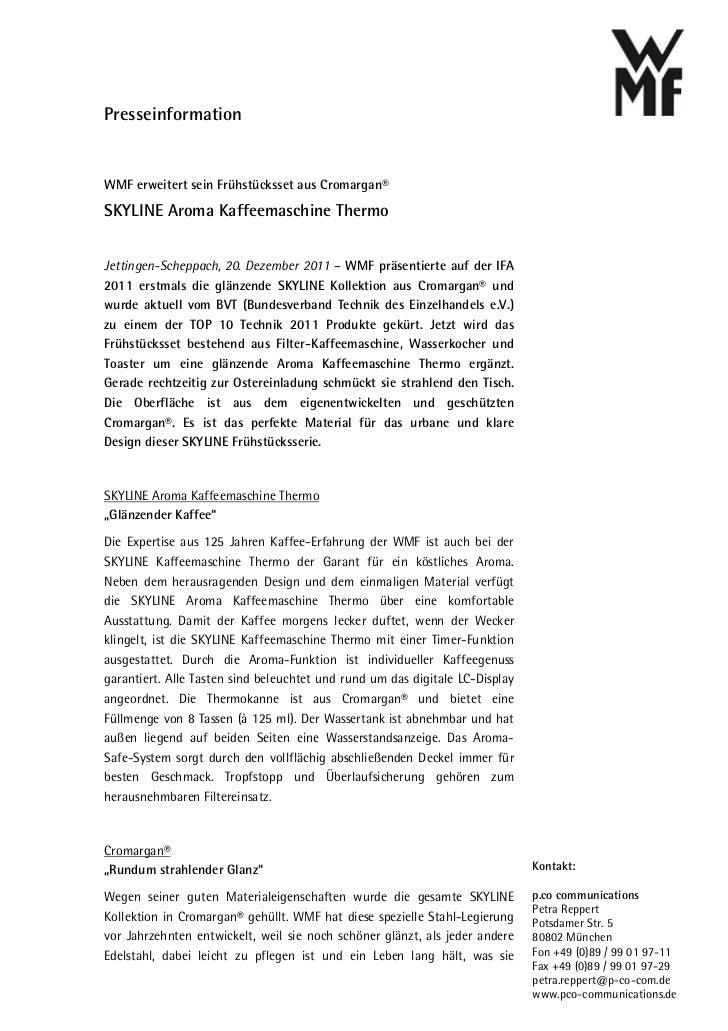 PresseinformationWMF erweitert sein Frühstücksset aus Cromargan®SKYLINE Aroma Kaffeemaschine ThermoJettingen-Scheppach, 20...