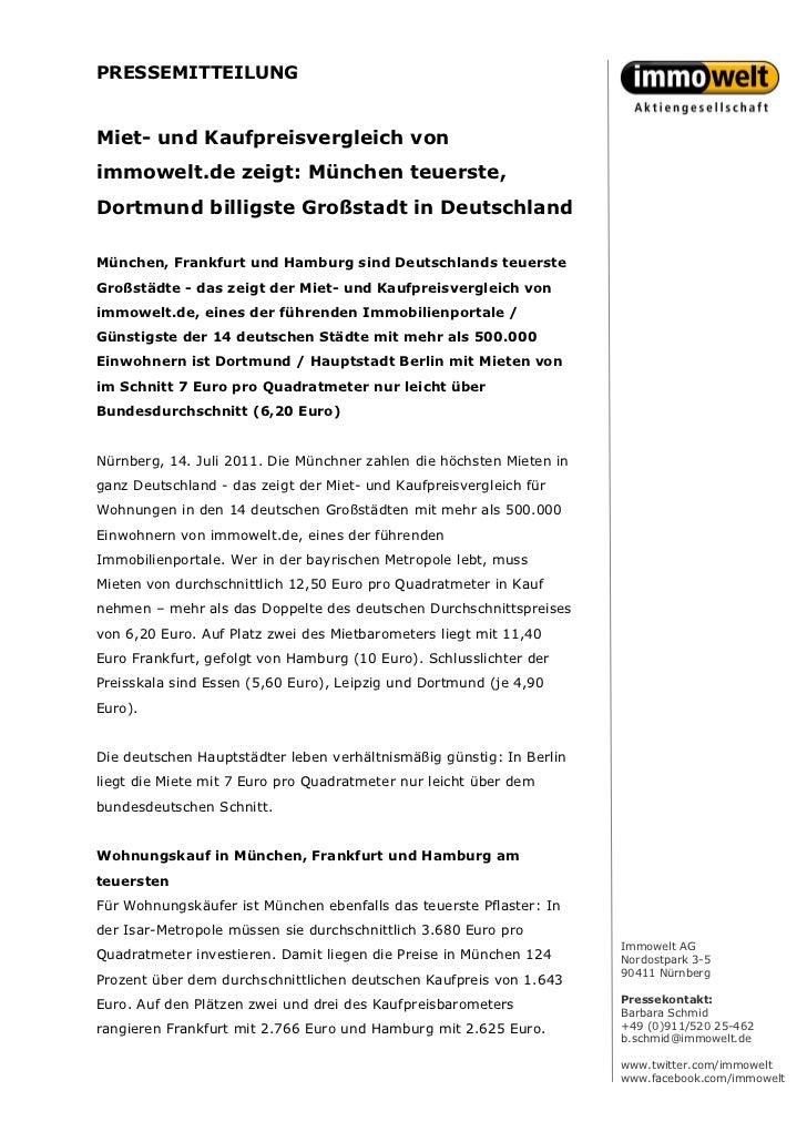 PRESSEMITTEILUNGMiet- und Kaufpreisvergleich vonimmowelt.de zeigt: München teuerste,Dortmund billigste Großstadt in Deutsc...