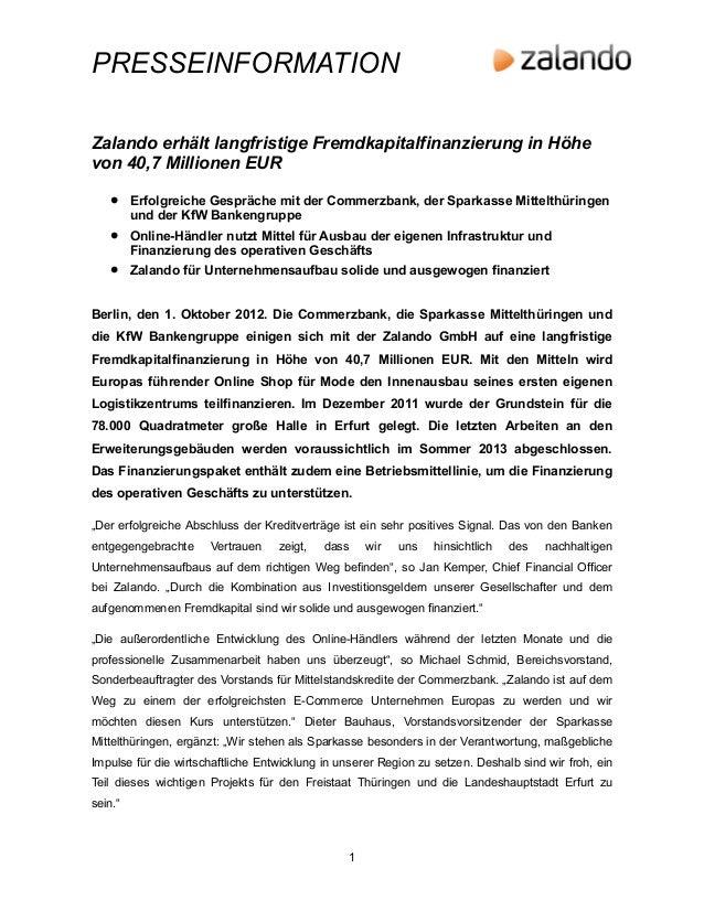 PRESSEINFORMATIONZalando erhält langfristige Fremdkapitalfinanzierung in Höhevon 40,7 Millionen EUR    •    Erfolgreiche G...