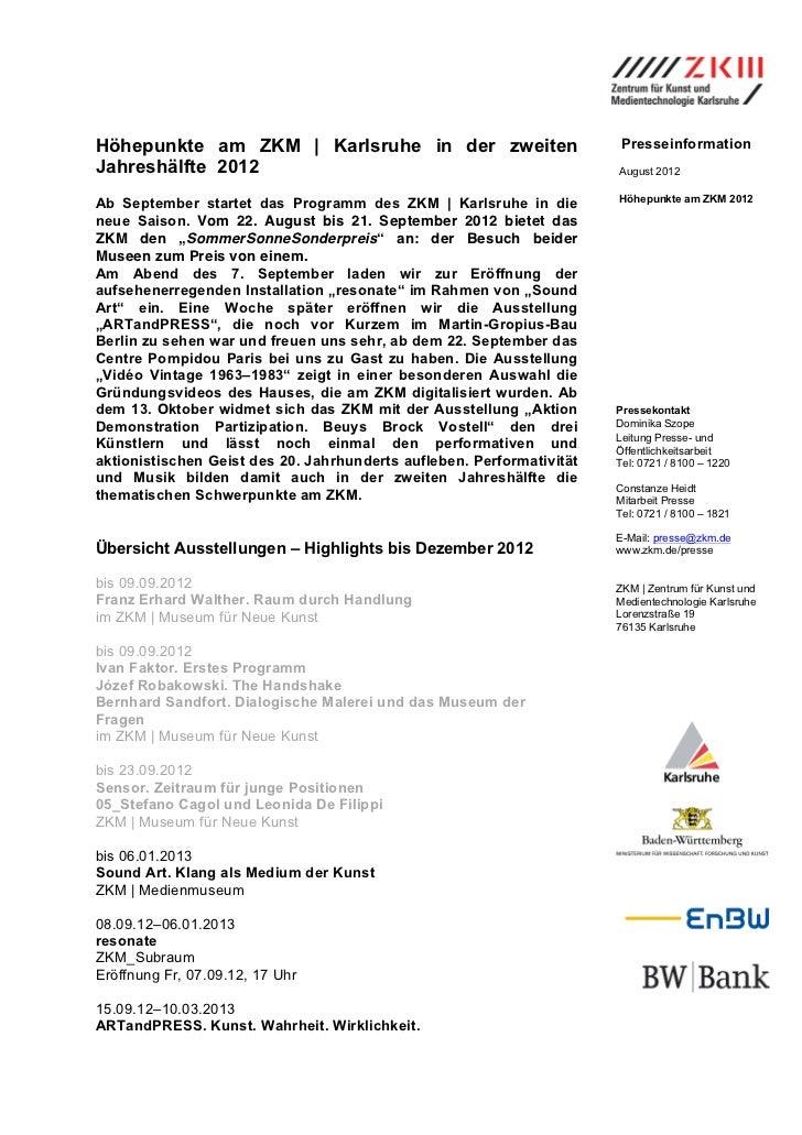Höhepunkte am ZKM   Karlsruhe in der zweiten                           PresseinformationJahreshälfte 2012                 ...
