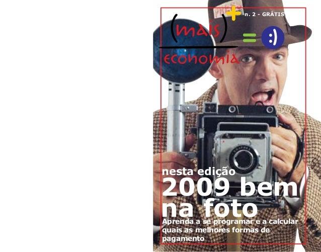 2009 bem na fotoAprenda a se programar e a calcular quais as melhores formas de pagamento nesta edição n. 2 - GRÁTIS