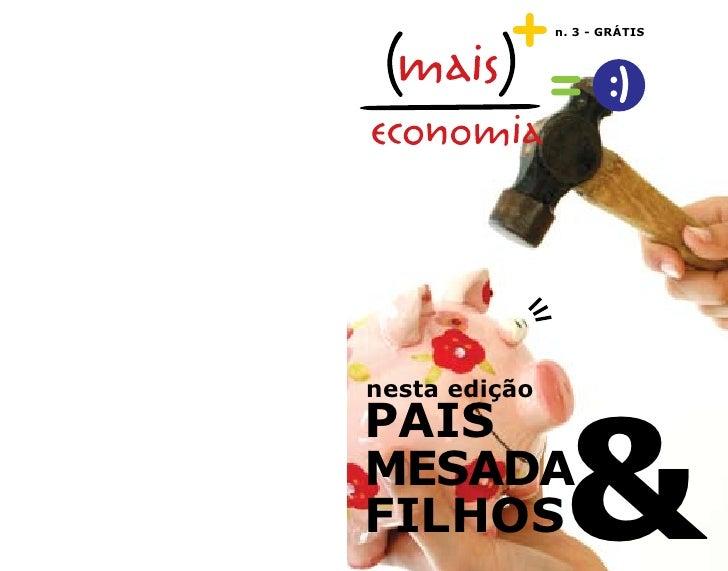n. 3 - GRÁTIS                     & nesta edição PAIS MESADA FILHOS