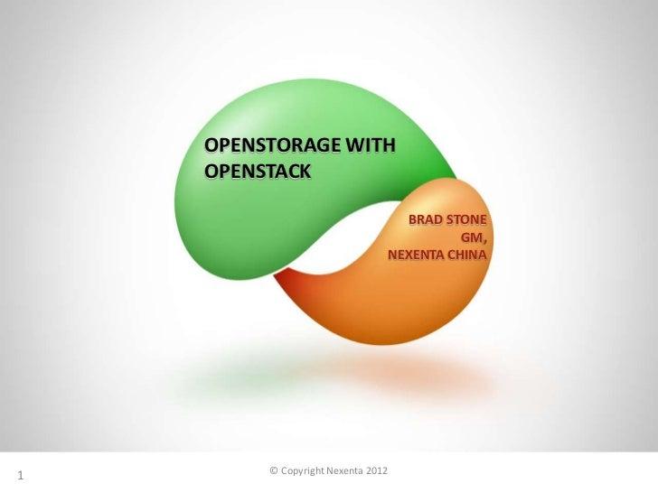 OPENSTORAGE WITH    OPENSTACK                                   BRAD STONE                                          GM,   ...