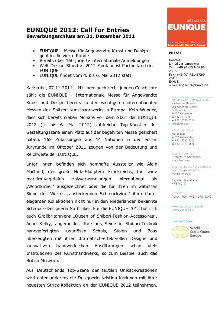 EUNIQUE 2012: Call for EntriesBewerbungsschluss am 31. Dezember 2011   •   EUNIQUE – Messe für Angewandte Kunst und Design...