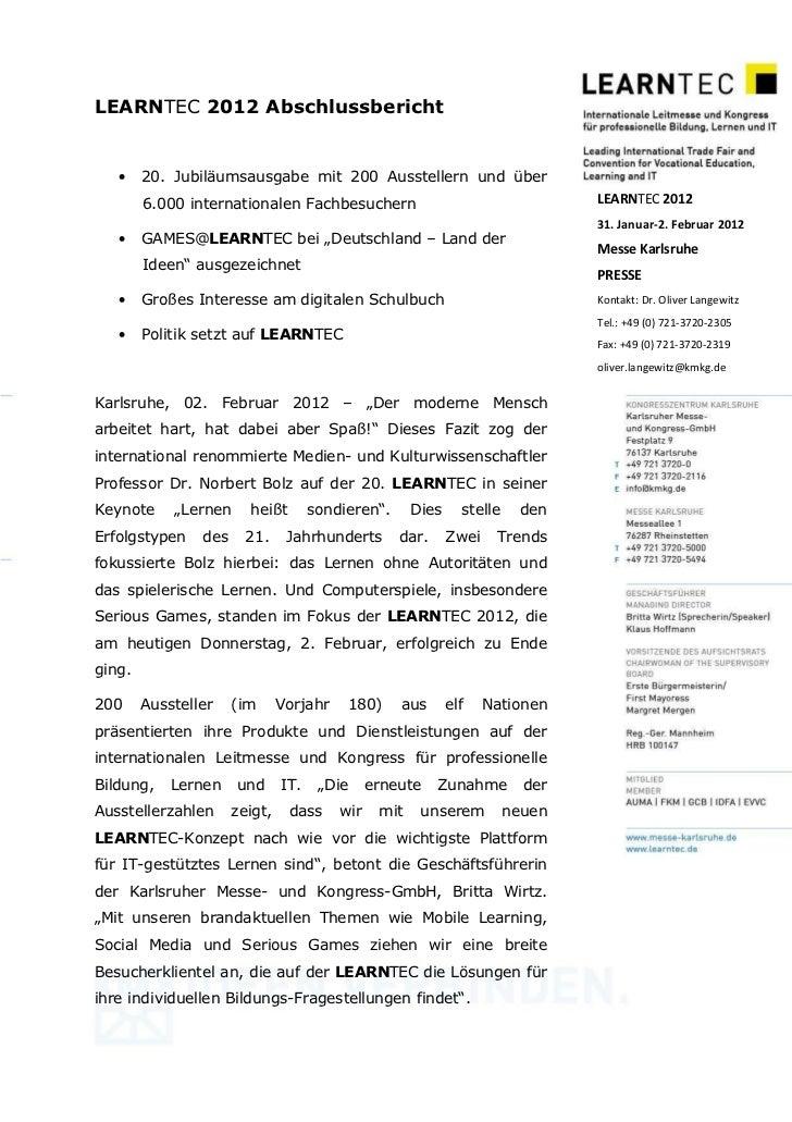 LEARNTEC 2012 Abschlussbericht   •    20. Jubiläumsausgabe mit 200 Ausstellern und über        6.000 internationalen Fachb...