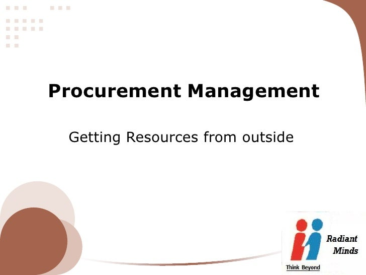 Procurement Management Getting Resources from outside