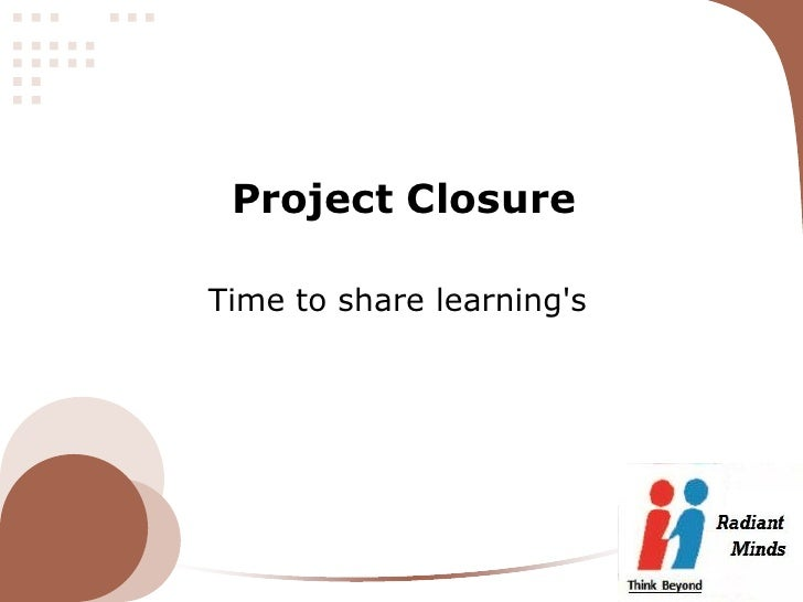 Project ClosureTime to share learnings