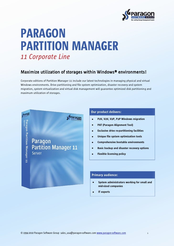 PARAGON PARTITION MANAGER 11 Corporate Line Maximize utilization of storages within Windows® environments! Corporate editi...