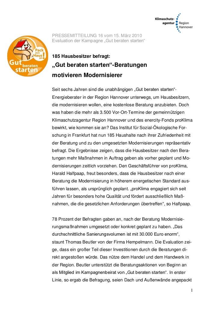 """PRESSEMITTEILUNG 16 vom 15. März 2010Evaluation der Kampagne """"Gut beraten starten""""185 Hausbesitzer befragt:""""Gut beraten st..."""