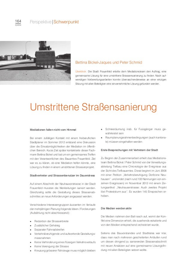 164  3|2014  Perspektive|Schwerpunkt  Bettina Bickel-Jaques und Peter Schmid  Überblick: Die Stadt Frauenfeld erteilte dem...