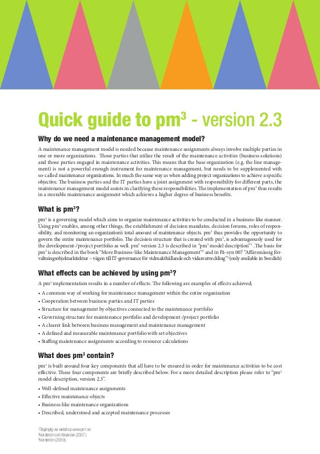 Quick guide to pm3 - version 2.3Why do we need a maintenance management model?A maintenance management model is needed bec...