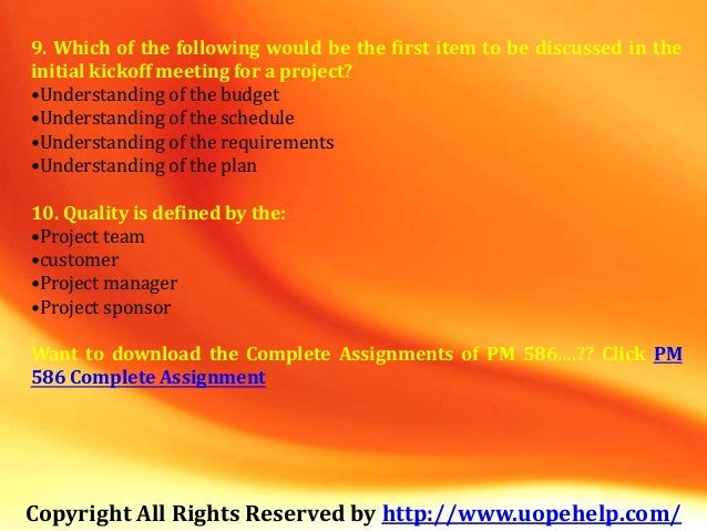 project management 586 final exam Proj 586 (project management) final exam answersfollow link below to get tutorial.