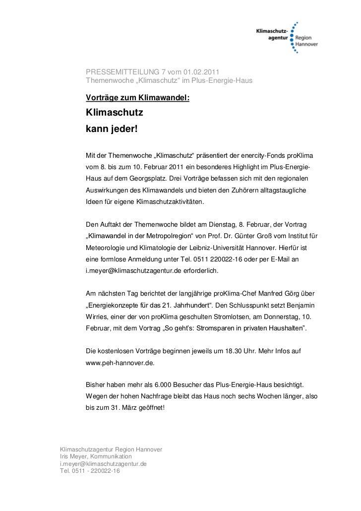 """PRESSEMITTEILUNG 7 vom 01.02.2011        Themenwoche """"Klimaschutz"""" im Plus-Energie-Haus        Vorträge zum Klimawandel:  ..."""