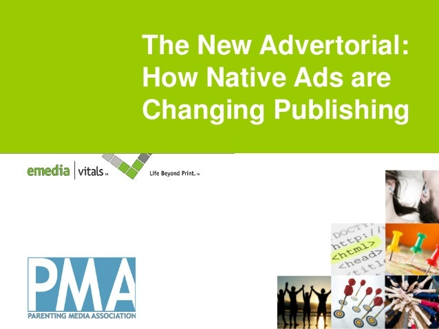 The New Advertorial: Title goes here How Native Ads are Changing Publishing