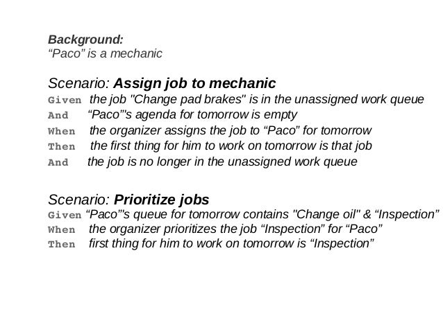 """Background: """"Paco"""" is a mechanic Scenario: Assign job to mechanic Given the job """"Change pad brakes"""" is in the unassigned w..."""