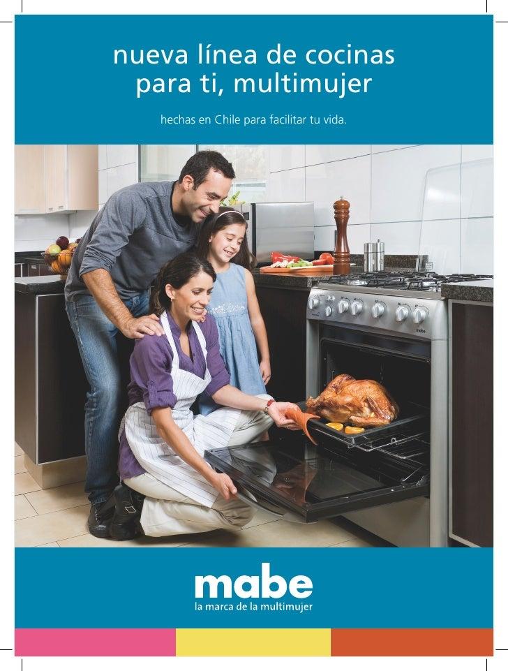 nueva línea de cocinas  para ti, multimujer    hechas en Chile para facilitar tu vida.