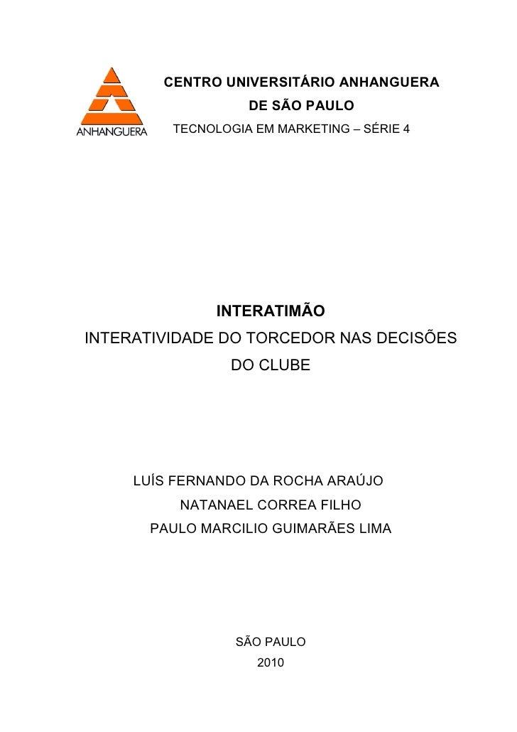 CENTRO UNIVERSITÁRIO ANHANGUERA                   DE SÃO PAULO         TECNOLOGIA EM MARKETING – SÉRIE 4               INT...