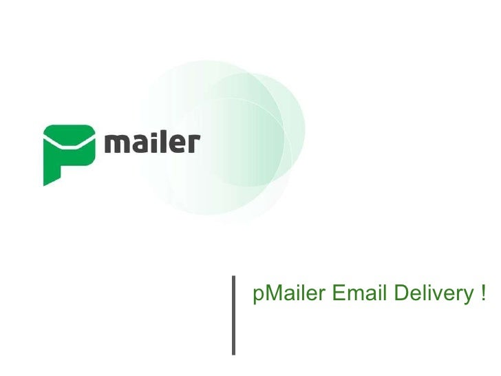 pMailer Email Delivery !