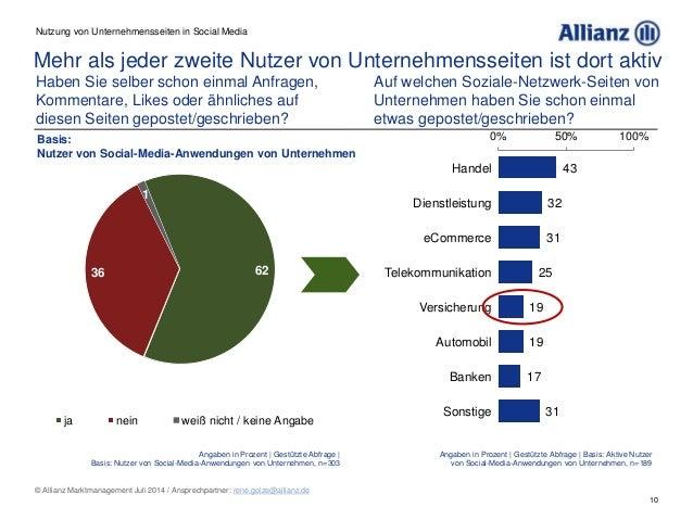 10 © Allianz Marktmanagement Juli 2014 / Ansprechpartner: rene.golze@allianz.de Mehr als jeder zweite Nutzer von Unternehm...