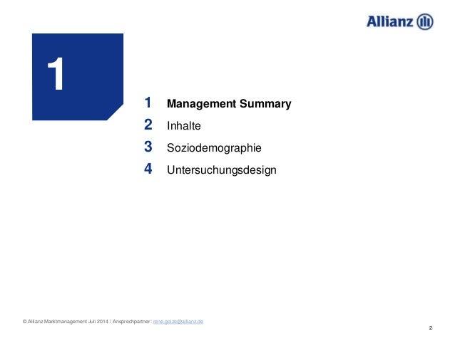 2 © Allianz Marktmanagement Juli 2014 / Ansprechpartner: rene.golze@allianz.de 1 1 Management Summary 2 Inhalte 3 Soziodem...