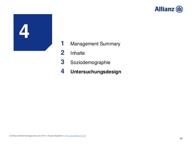 32 © Allianz Marktmanagement Juli 2014 / Ansprechpartner: rene.golze@allianz.de 4 1 Management Summary 2 Inhalte 3 Soziode...