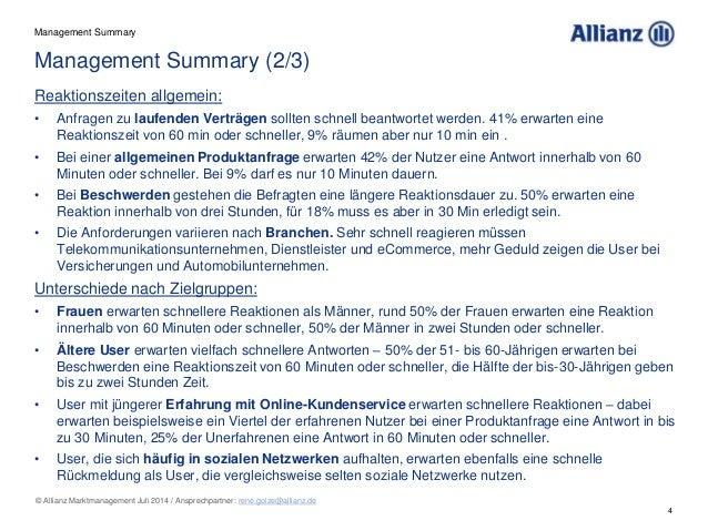 4 © Allianz Marktmanagement Juli 2014 / Ansprechpartner: rene.golze@allianz.de Reaktionszeiten allgemein: • Anfragen zu la...