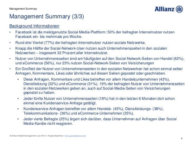 5 © Allianz Marktmanagement Juli 2014 / Ansprechpartner: rene.golze@allianz.de Background Informationen • Facebook ist die...