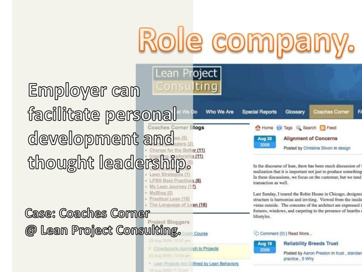 Role company.<br />Employer can facilitate personal development and thought leadership.<br />Case: Coaches Corner <br />@ ...