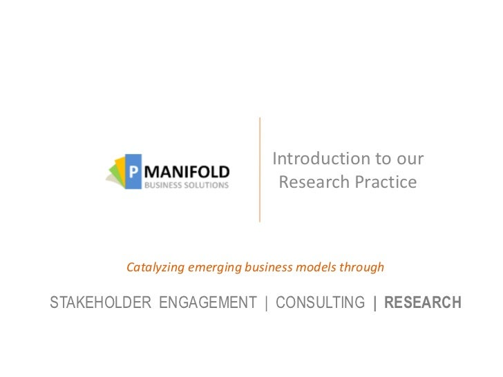 Introduction to our                                 Research Practice        Catalyzing emerging business models throughST...
