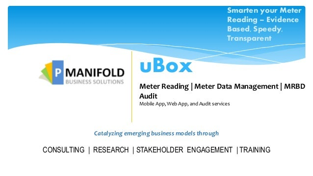 Catalyzing emerging business models through CONSULTING | RESEARCH | STAKEHOLDER ENGAGEMENT | TRAINING uBox Meter Reading |...