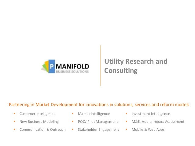 Utility Research and Consulting Partnering in Market Development for innovations in solutions, services and reform models ...