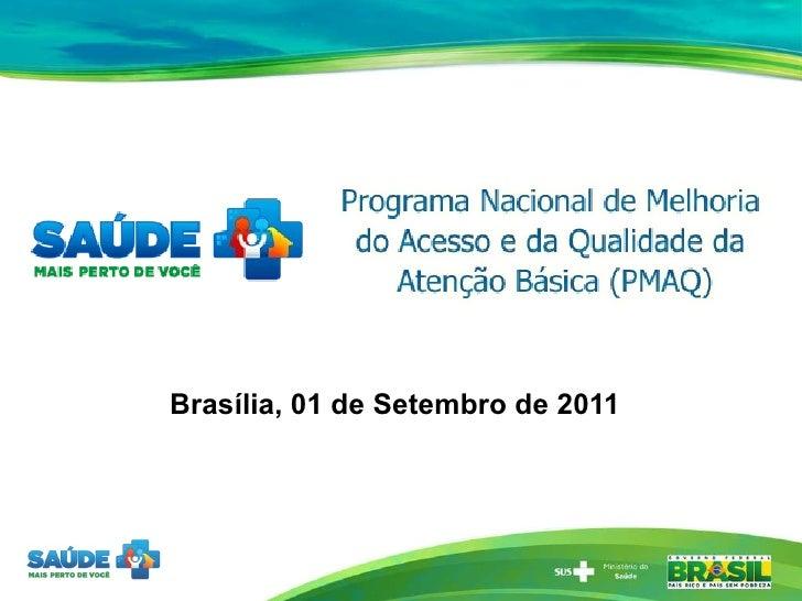 Brasília, 01 de Setembro de 2011
