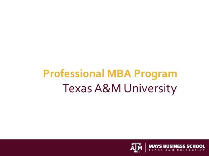 Professional MBA Program   Texas A&M University