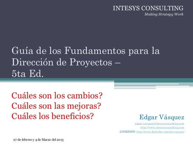 Edgar Vásquezedgar.vasquez@intesysconsulting.comhttp://www.intesysconsulting.comLINKEDIN: http://www.linkedin.com/in/evasq...