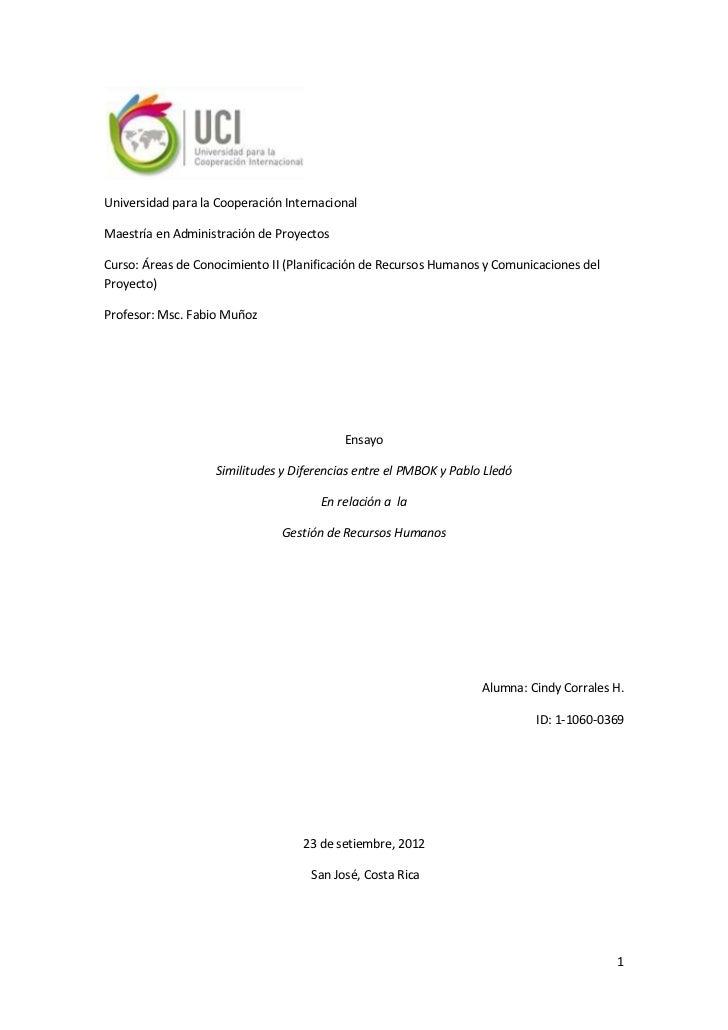 Universidad para la Cooperación InternacionalMaestría en Administración de ProyectosCurso: Áreas de Conocimiento II (Plani...