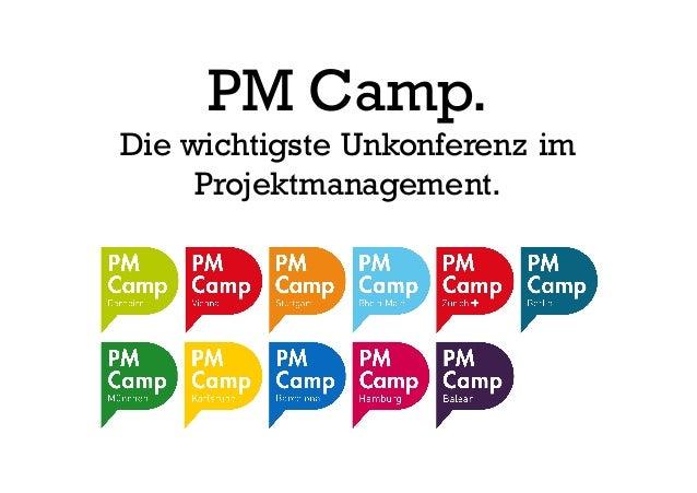 PM Camp. Die wichtigste Unkonferenz im Projektmanagement.