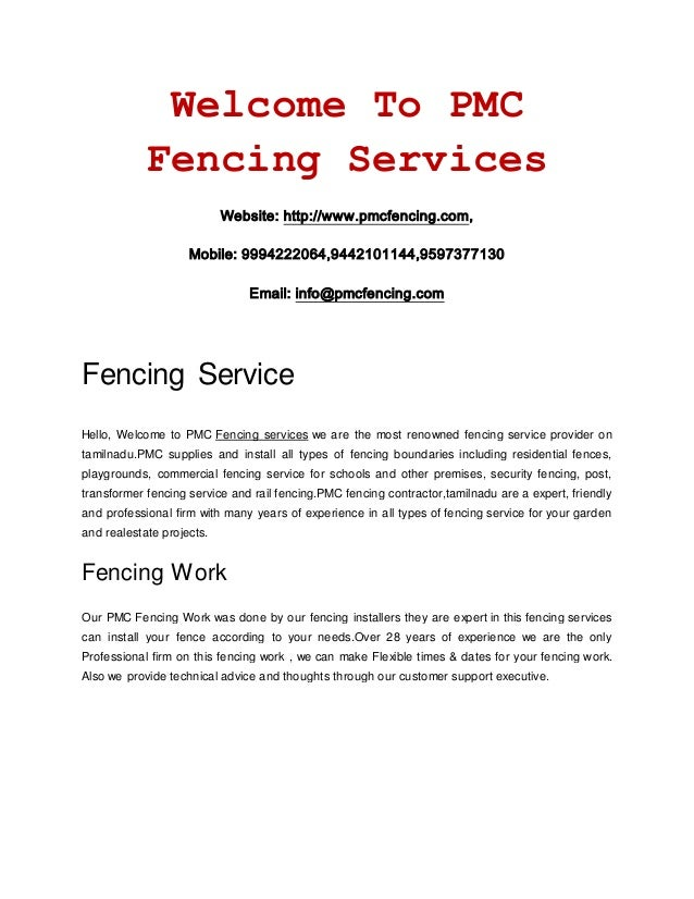 Welcome To PMC Fencing Services Website: http://www.pmcfencing.com, Mobile: 9994222064,9442101144,9597377130 Email: info@p...