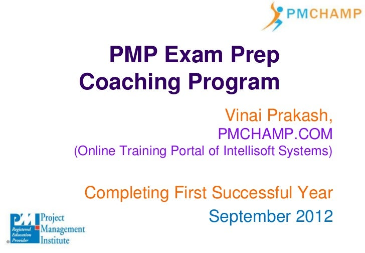 PMP Exam PrepCoaching Program                           Vinai Prakash,                          PMCHAMP.COM(Online Trainin...