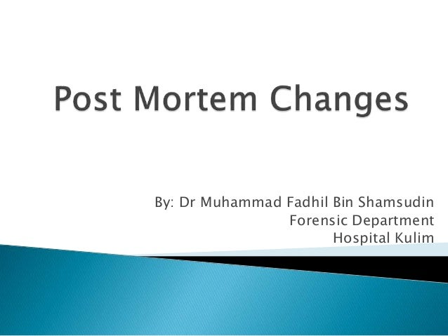By: Dr Muhammad Fadhil Bin Shamsudin Forensic Department Hospital Kulim