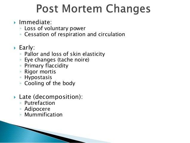 post mortem changes