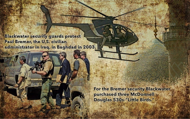 blackwater helicopter shot down with How Private Military Contractors Shaped A History Of The World on How Private Military Contractors Shaped A History Of The World also Poachers massacre 68 elephants in congo national additionally blank moreover Freakin Water Taxi further File Iraq Downed uh60.
