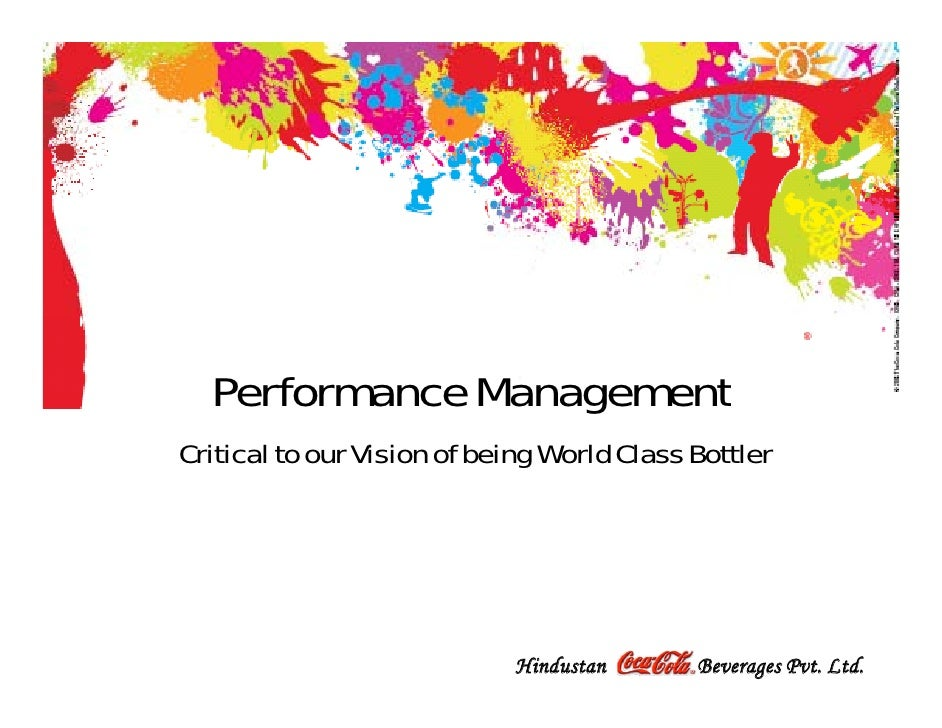 32509104 performance management at coca (source: ) review of the reward strategy & performance management system: reward strategy.