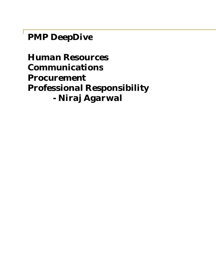 PMP DeepDiveHuman ResourcesCommunicationsProcurementProfessional Responsibility     - Niraj Agarwal                       ...