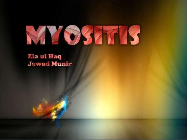 MYOSITIS Zia ul Haq Jawad Munir