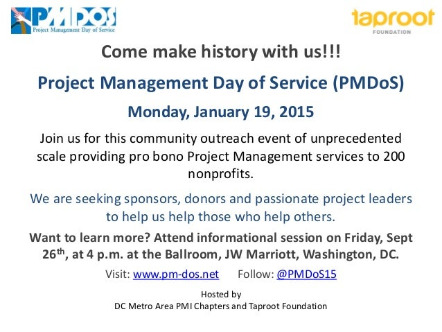 Come make history with us!!!  Project Management Day of Service (PMDoS)  Monday, January 19, 2015  Join us for this commun...