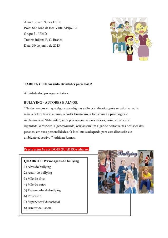Aluno: Jovert Nunes Freire Polo: São João da Boa Vista APsjo212 Grupo 71 / PMD Tutora: Juliana F. C. Branco Data: 30 de ju...