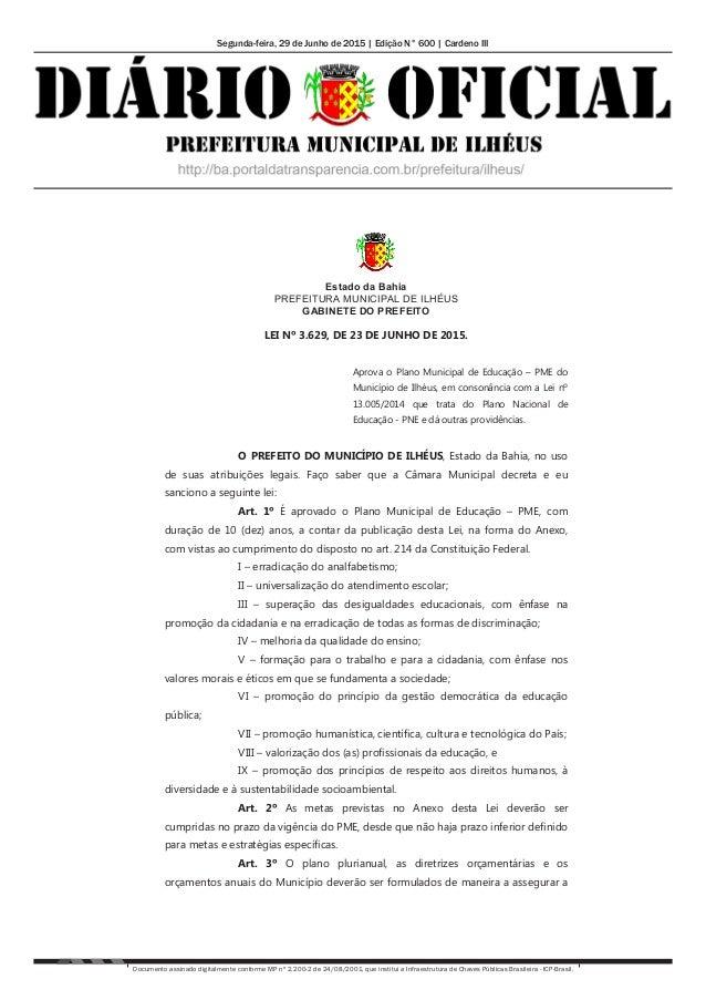 Segunda-feira, 29 de Junho de 2015 | Edição N° 600 | Cardeno III Documento assinado digitalmente conforme MP nº 2.200-2 de...