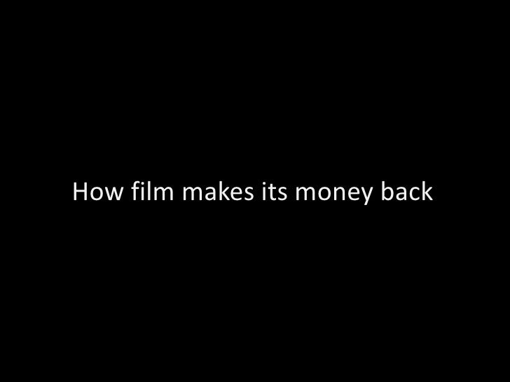 How film makes its money back<br />